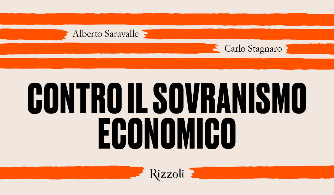 Contro il sovranismo economico a Roma, Milano e Napoli29/09/2020 di Alberto Saravalle.